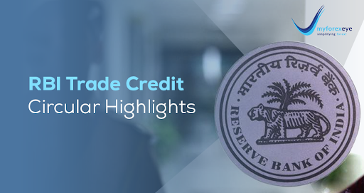 RBI Trade Credit Circular Highlights