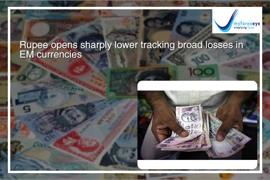 Rupee opens sharply lower tracking broad losses in EM currencies