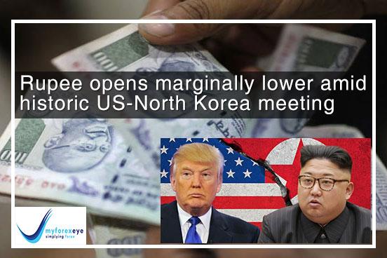 Rupee opens marginally lower amid historic US-North Korea meeting