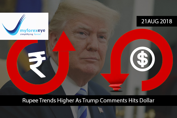 Rupee Trends Higher As Trump Comments Hits Dollar