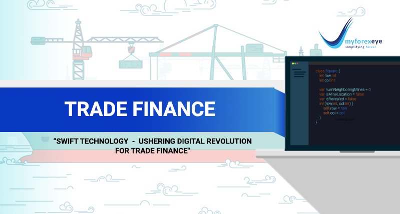 SWIFT Technology- Ushering Digital Revolution for Trade Finance