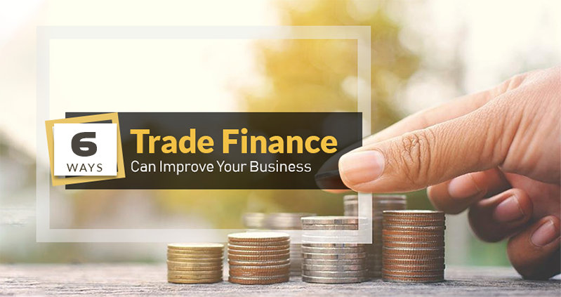 6-ways-trade-finance-services-can-improve-your-business