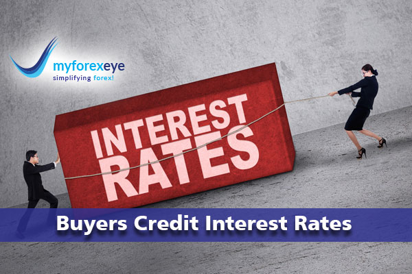 Buyers Credit Interest Rates