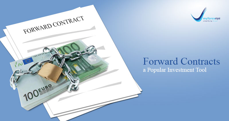Forward Contracts Fast Becoming a Popular Investment Tool