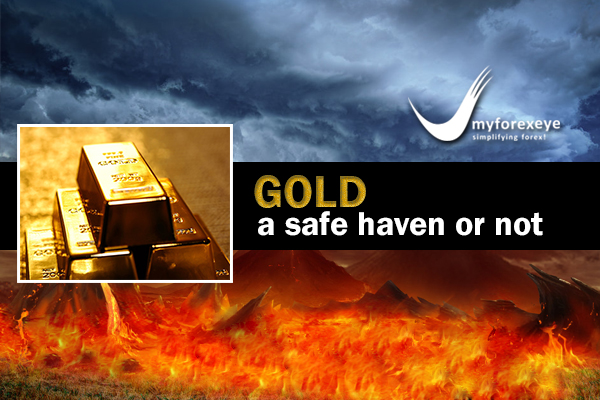 GOLD – A SAFE HAVEN OR NOT
