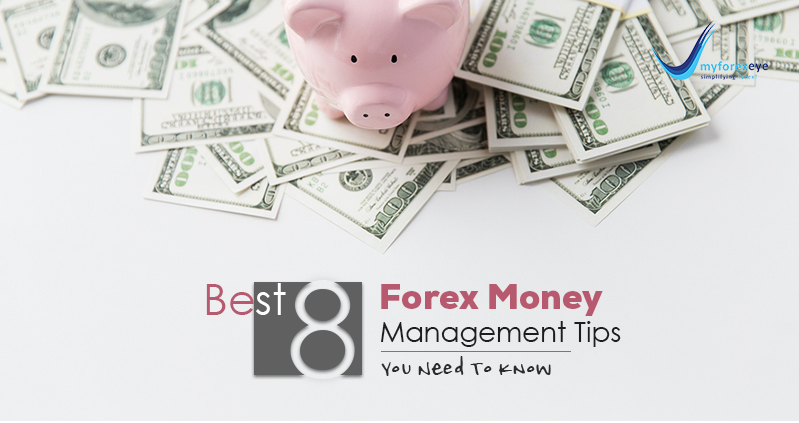 8-forex-money-management-tips-you-need-to-know